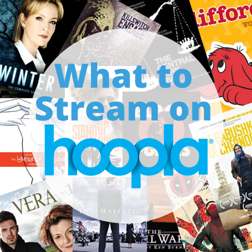 What to Stream on Hoopla- January 2021