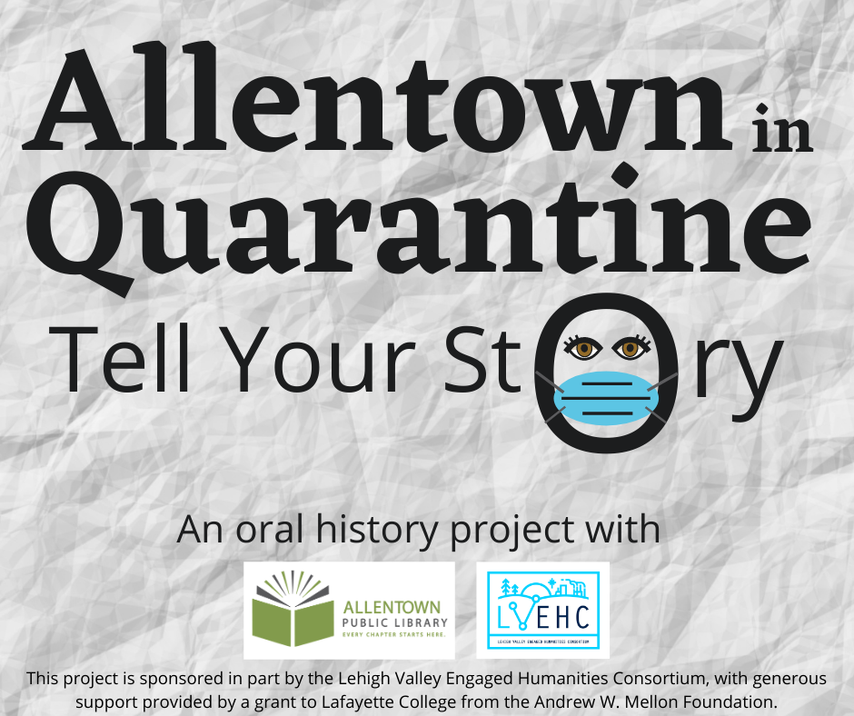 Your Story: Allentown in Quarantine